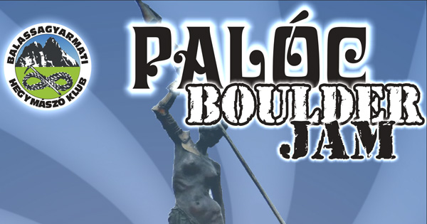 I. Palóc Boulder Jam Balassagyarmaton